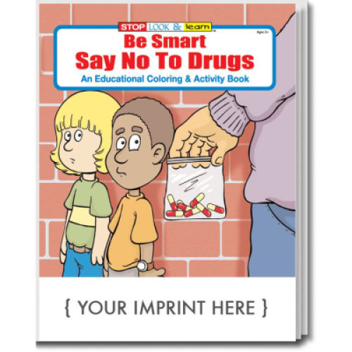 Be Smart Say No to Drugs